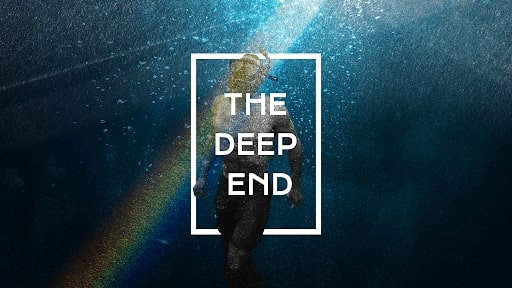 The Deep End Sermon Series